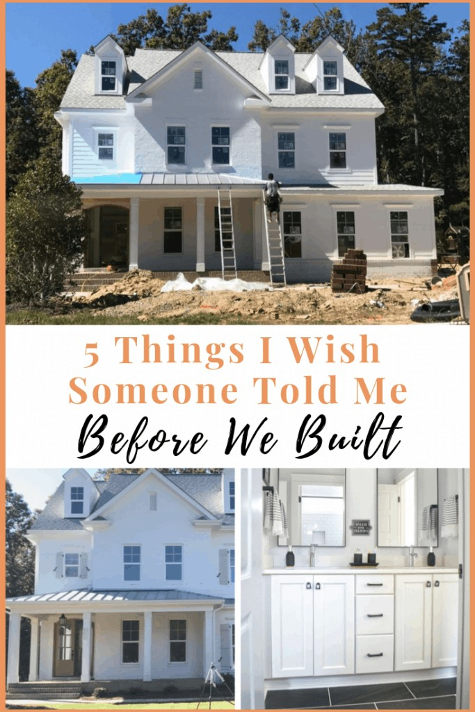 Pinterest Image that Reads 5 Things To Consider When Building Your Custom Home