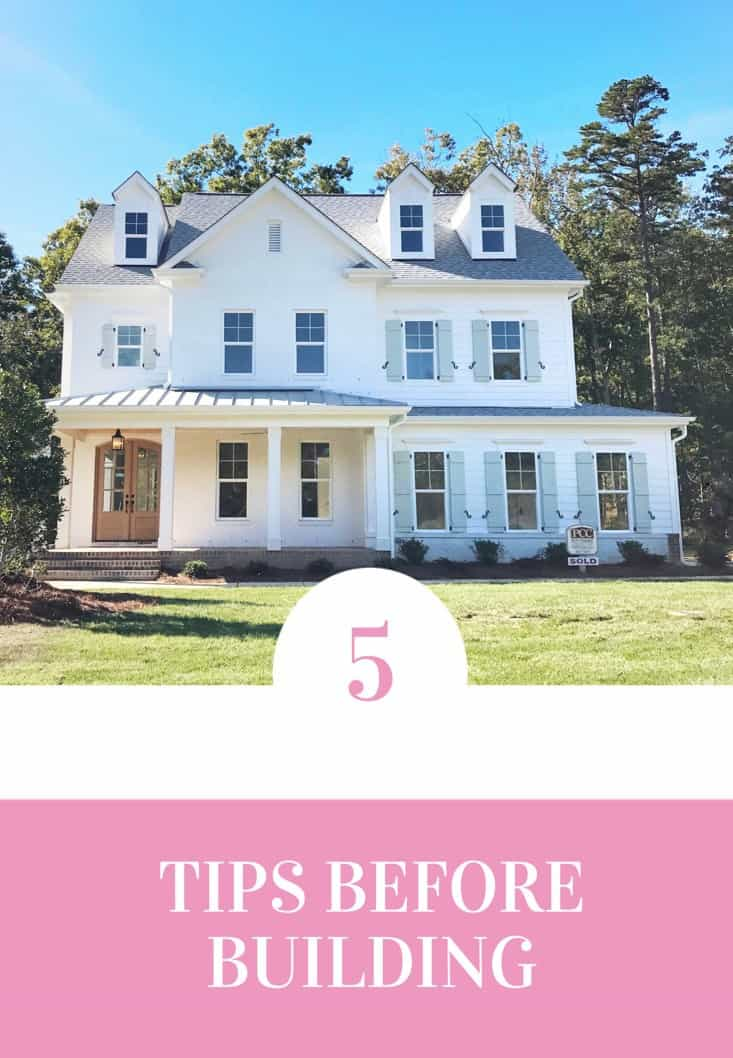 Pinterest image with text that reads 5 things to consider when building your home