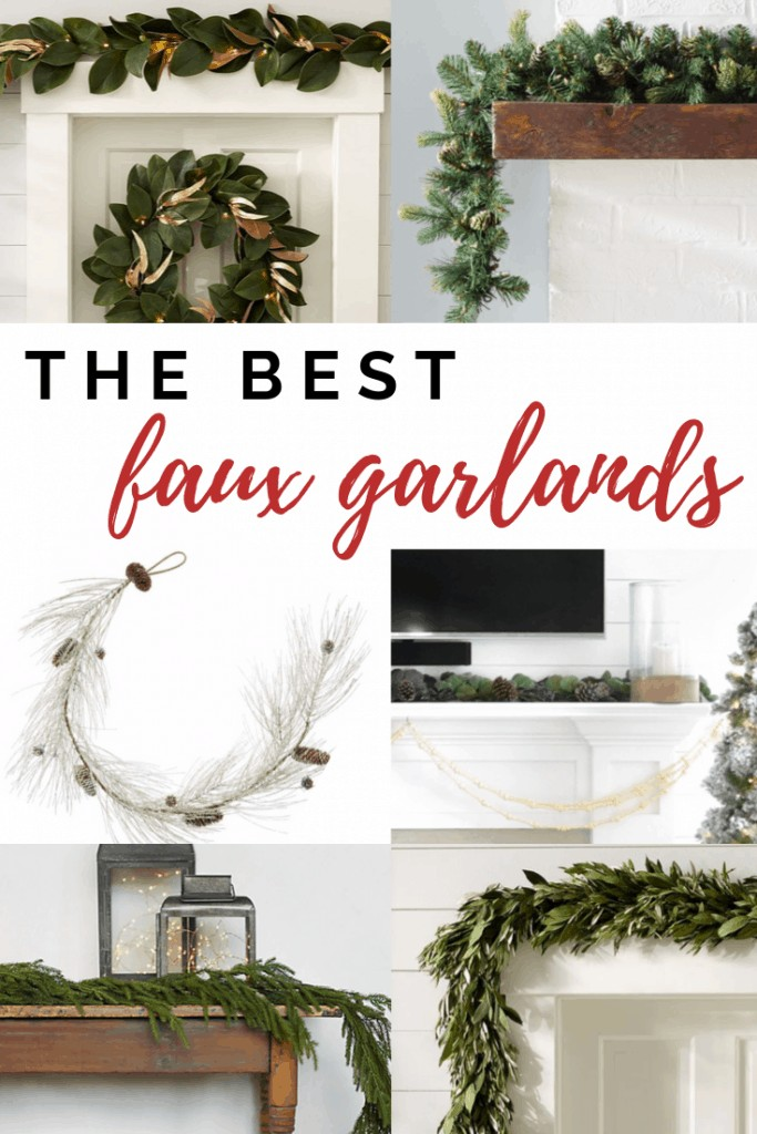 pinterest image with text that reads the best faux garlands