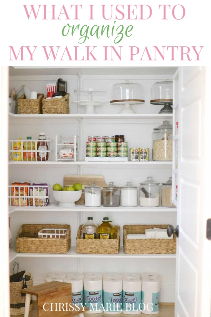 pinterest image that says what I used to organize my walk in pantry