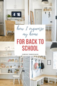 Pinterest image of how I organize my home for back to school