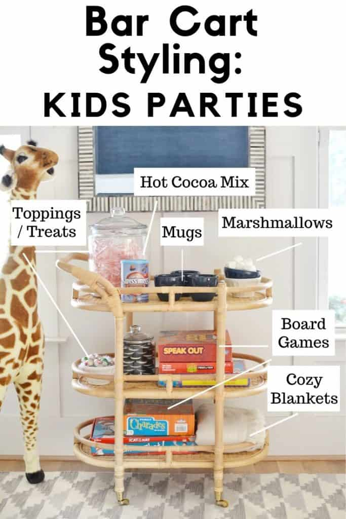 Pinterest image with text that reads bar cart styling for kids parties