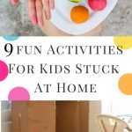 pinterest image that says 9 activities for kids at home