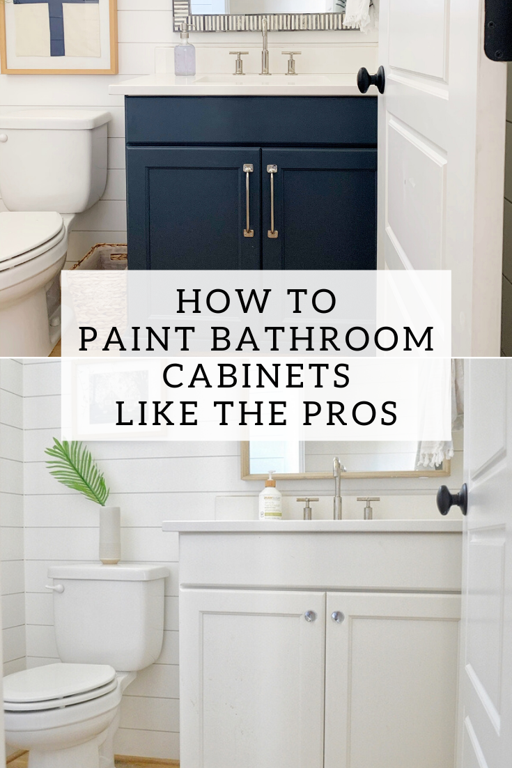 pinterest image that reads how to paint bathroom cabinets like the pros